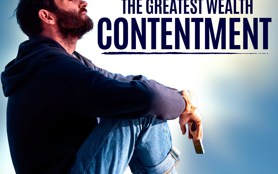 "#316 Happiness – The Greatest Wealth: ""Contentment"""