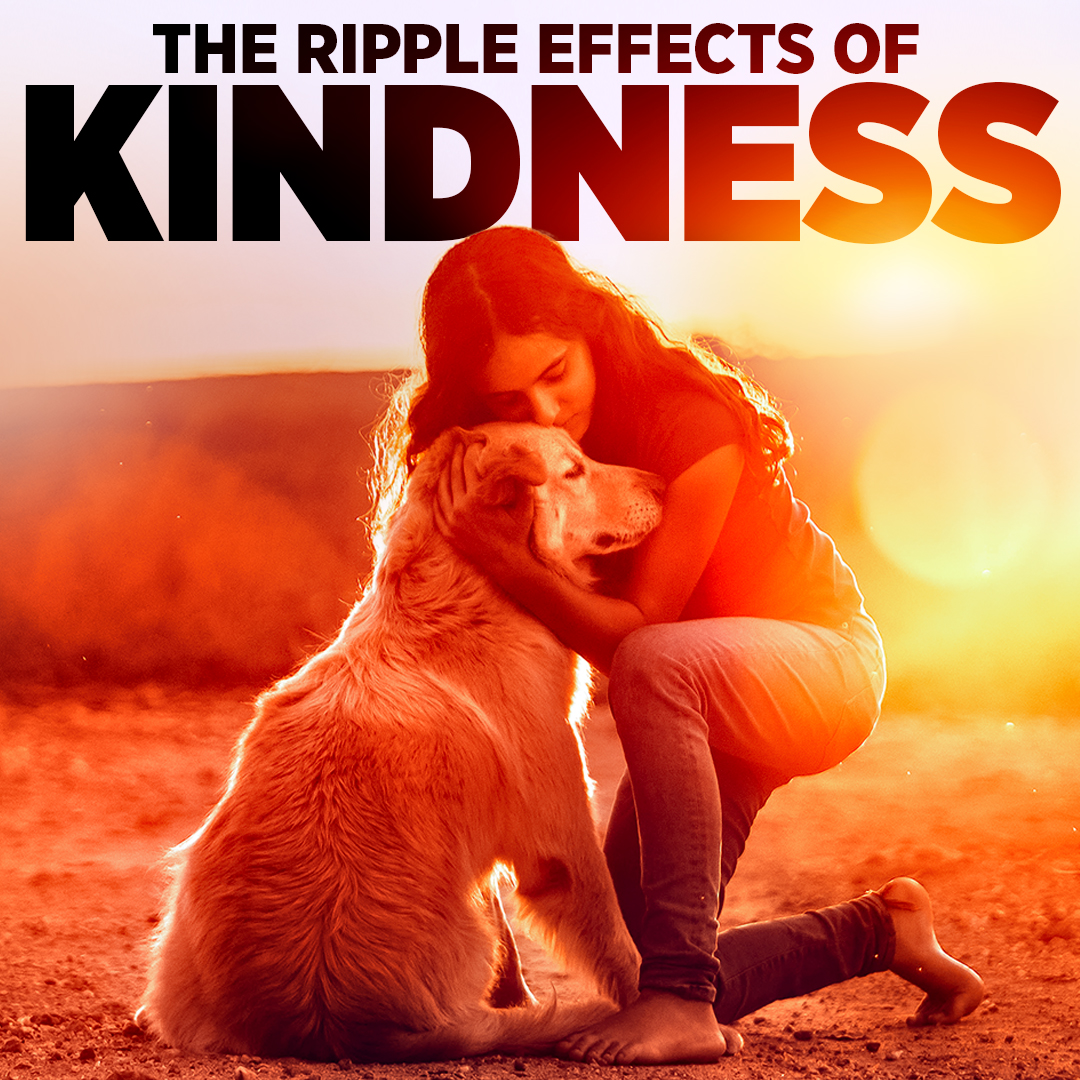 The Ripple Effects of Kindness