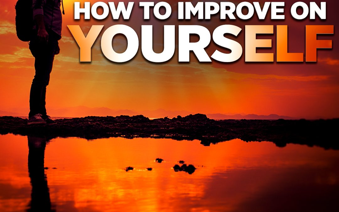#322 Happiness – How to Improve on Yourself