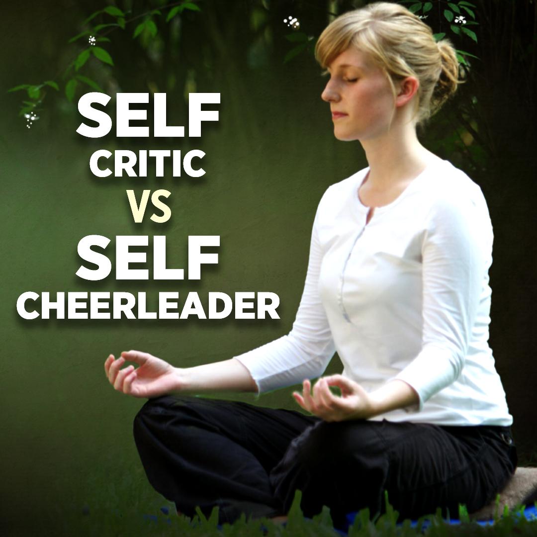 Inner Critic vs. Inner Cheerleader