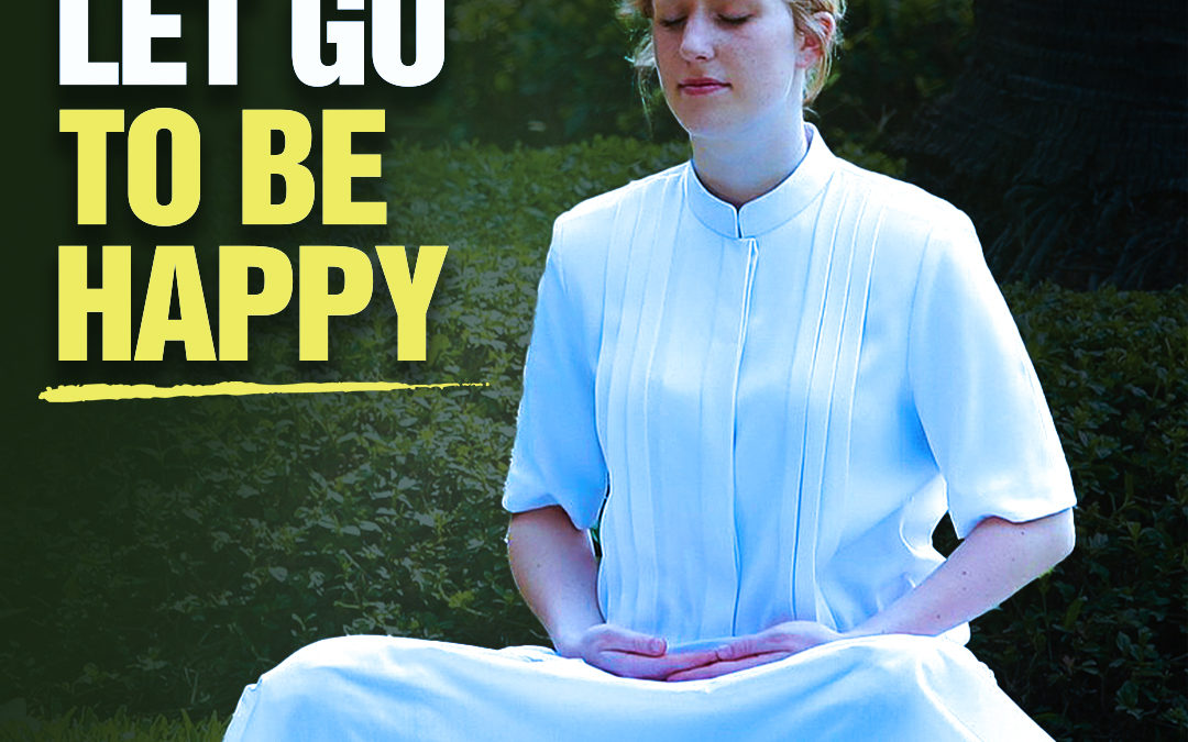 #348 Happiness – How To Let Go To Be Happy