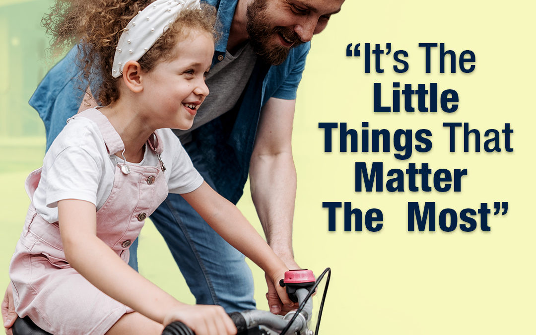 #349 Happiness – It's The Little Things That Matter Most